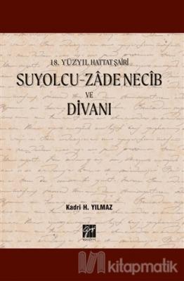 Suyolcu - Zade Necib ve Divanı Kadri H. Yılmaz