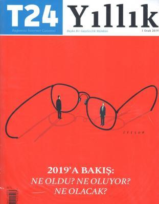 T24 Yıllık Dergisi  1 Ocak 2019