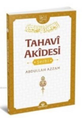 Tahavi Akidesi Şerhi