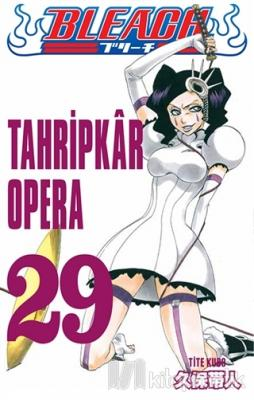 Tahripkar Opera - Bleach 29. Cilt Tite Kubo