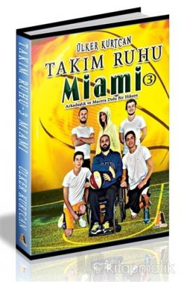 Takım Ruhu 3 - Miami