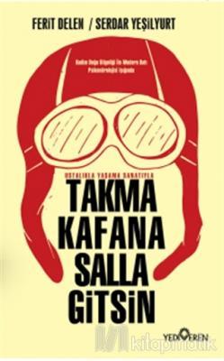 Takma Kafana Salla Gitsin