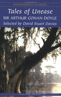Tales Of Unease Sir Arthur Conan Doyle