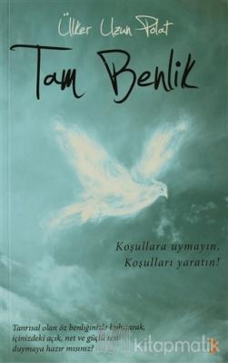 Tam Benlik