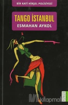Tango İstanbul Esmahan Aykol