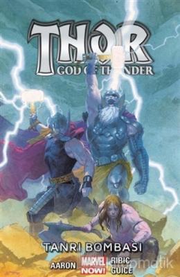 Tanrı Bombası - Thor / God of Thunder (Cilt 2)