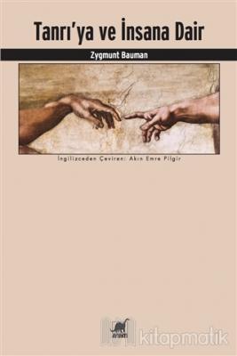 Tanrı'ya ve İnsana Dair