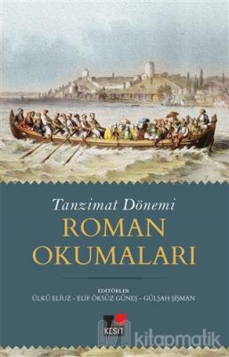 Tanzimat Dönemi Roman Okumaları Ülkü Eliuz