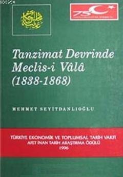 Tanzimat Döneminde Meclis- i Vala (1838- 1868)