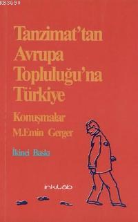 Tanzimat'tan Avrupa Topluluğu'na Türkiye