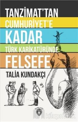 Tanzimat'tan Cumhuriyet'e Kadar Türk Karikatüründe Felsefe