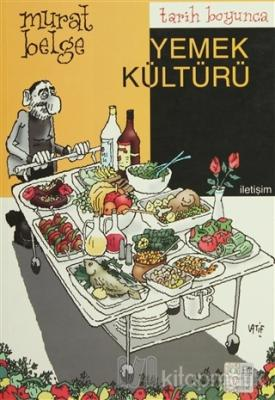 Tarih Boyunca Yemek Kültürü
