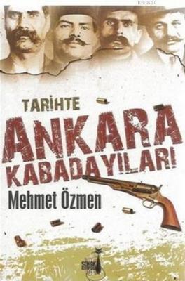 Tarihte Ankara Kabadayıları