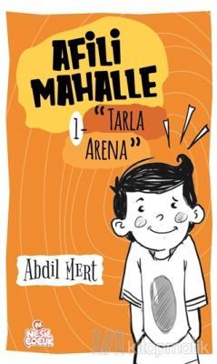 Tarla Arena - Afili Mahalle 1 Abdil Mert