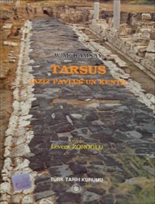 Tarsus (Aziz Pavlus'un Kenti)