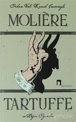 Tartuffe ve Diğer Oyunlar Moliere
