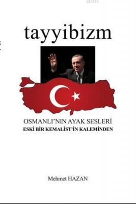 Tayyibizm - Osmanlı'nın Ayak Sesleri