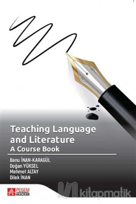 Teaching Language and Literature: A Course Book
