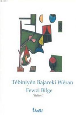 Tebiniyen Bajareki Weran