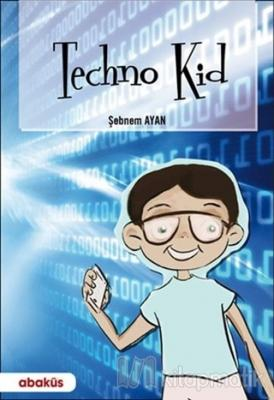 Techno Kid Şebnem Ayan