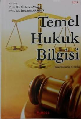 Temel Hukuk Bilgisi %9 indirimli Mehmet Ayan