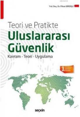 Teori ve Pratikte Uluslararası Güvenlik