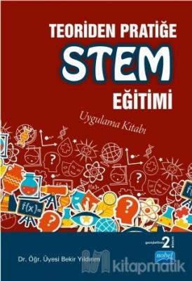 Teoriden Pratiğe STEM Eğitimi %15 indirimli Bekir Yıldırım