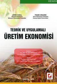 Teorik ve Uygulamalı Üretim Ekonomisi