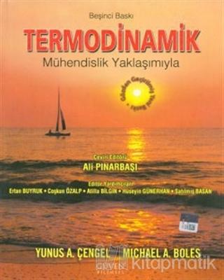 Termodinamik - Mühendislik Yaklaşımıyla Yunus A. Çengel