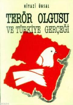 Terör Olgusu Ve Türkiye Gerçeği