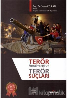 Terör Örgütleri ve Terör Suçları (Ciltli)