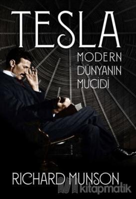 Tesla: Modern Dünyanın Mucidi