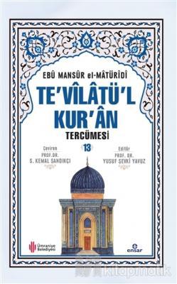 Te'vilatü'l Kur'an Tercümesi - 13 (Ciltli)