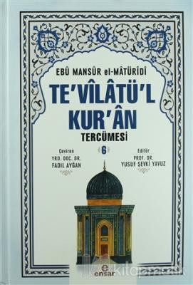 Te'vilatül Kur'an Tercümesi 6. Cilt (Ciltli)