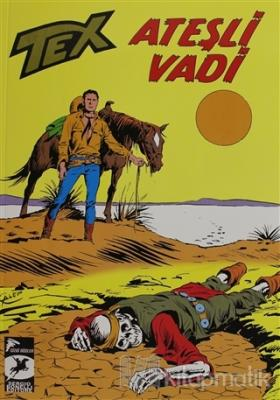 Tex Klasik Seri 44 - Ateşli Vadi - Kızıldereli Ajansı