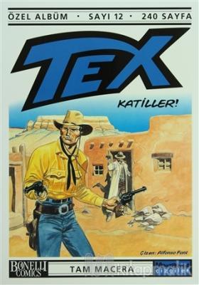 Tex Özel Albüm Sayı: 12 Katiller!