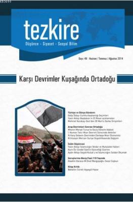 Tezkire Dergisi Sayı:49 - Karşı Devrimler Kuşağında Ortadoğu