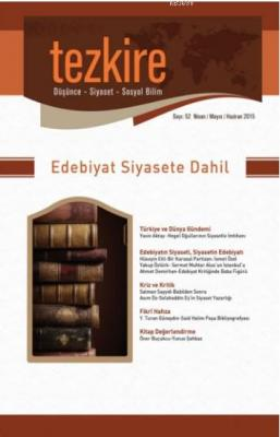 Tezkire Dergisi Sayı:52 - Edebiyat Siyasete Dahil