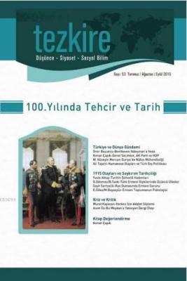 Tezkire Dergisi Sayı:53 - 100.Yılında Techir ve Tarih