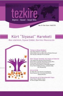 """Tezkire Dergisi Sayı:54 - Kürt """"Siyasal"""" Hareketi"""