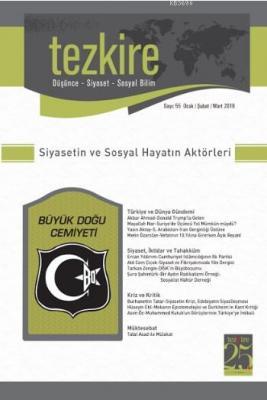 Tezkire Dergisi Sayı:55 - Siyasetin ve Sosyal Hayatın Aktörleri