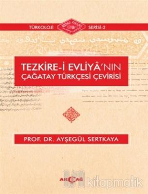 Tezkire-i Evliya'nın Çağatay Türkçesi Çevirisi