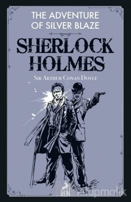 The Adventure of Silver Blaze - Sherlock Holmes