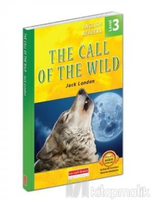 The Call Of The Wild - English Readers Level 3 Jack London