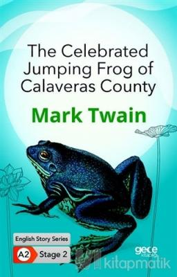 The Celebrated Jumping Frog of Calaveras County Mark Twain