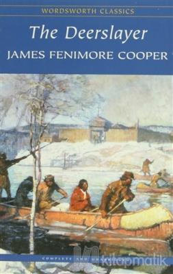 The Deerslayer James Fenimore Cooper