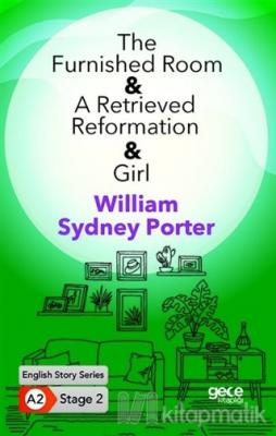 The Furnished Room - A Retrieved Reformation - Girl William Sydney Por