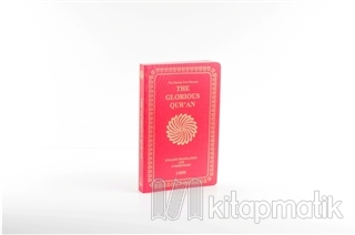 The Glorious Qur'an (English Translation And Commentary) - Yumuşak Kapak