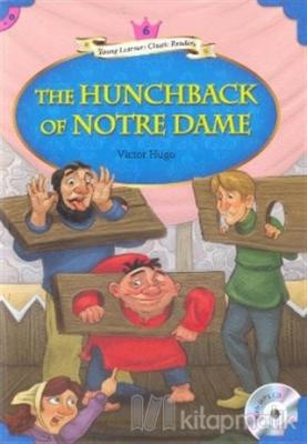 The Hunchback of Notre Dame + MP3 CD (YLCR-Level 6)