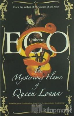 The Mysterious Flame of Queen Loana Umberto Eco